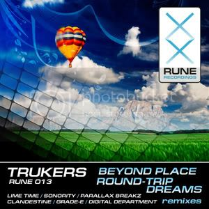 RUNE013_Trukers_-_Beyond_Place_and_Round-Trip_Dreams
