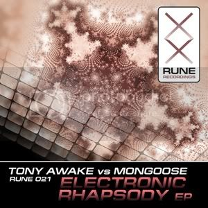 RUNE021 Tony Awake vs. Mongoose - Electronic Rhapsody EP